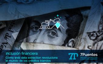 Inclusión financiera - Web Data Extraction
