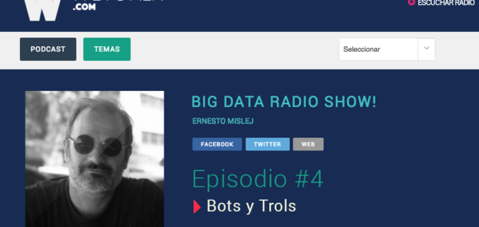 big-data-radio-show-bots-y-trols-7puentes